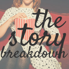 The Story Breakdown